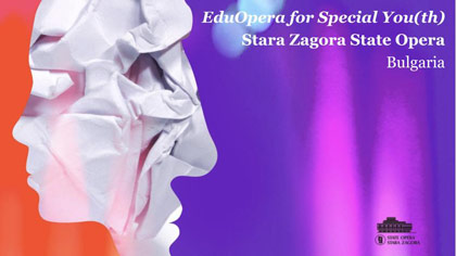 EduOpera for Special Youth Stara Zagora